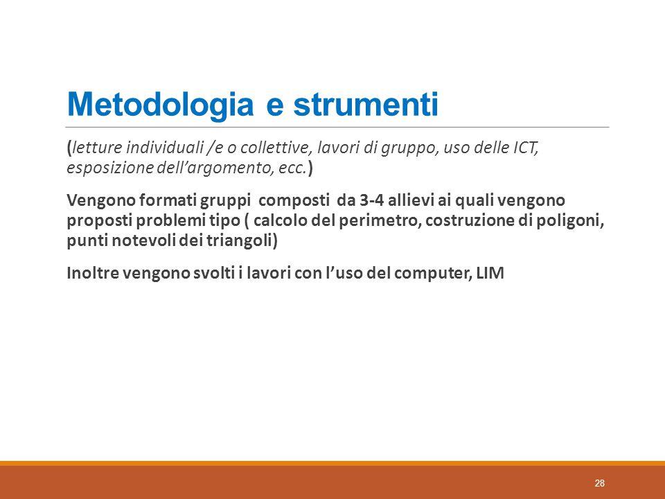 Metodologia e strumenti (letture individuali /e o collettive, lavori di gruppo, uso delle ICT, esposizione dell'argomento, ecc.) Vengono formati grupp