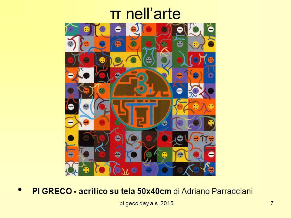 pi geco day a.s. 2015 π nell'arte PI GRECO - acrilico su tela 50x40cm di Adriano Parracciani 7