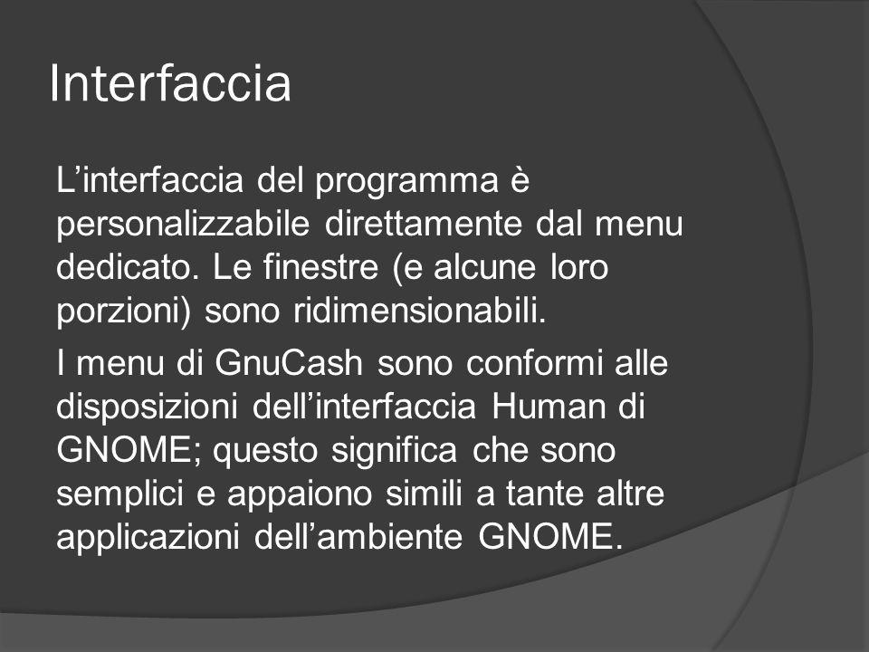 Interfaccia L'interfaccia del programma è personalizzabile direttamente dal menu dedicato. Le finestre (e alcune loro porzioni) sono ridimensionabili.