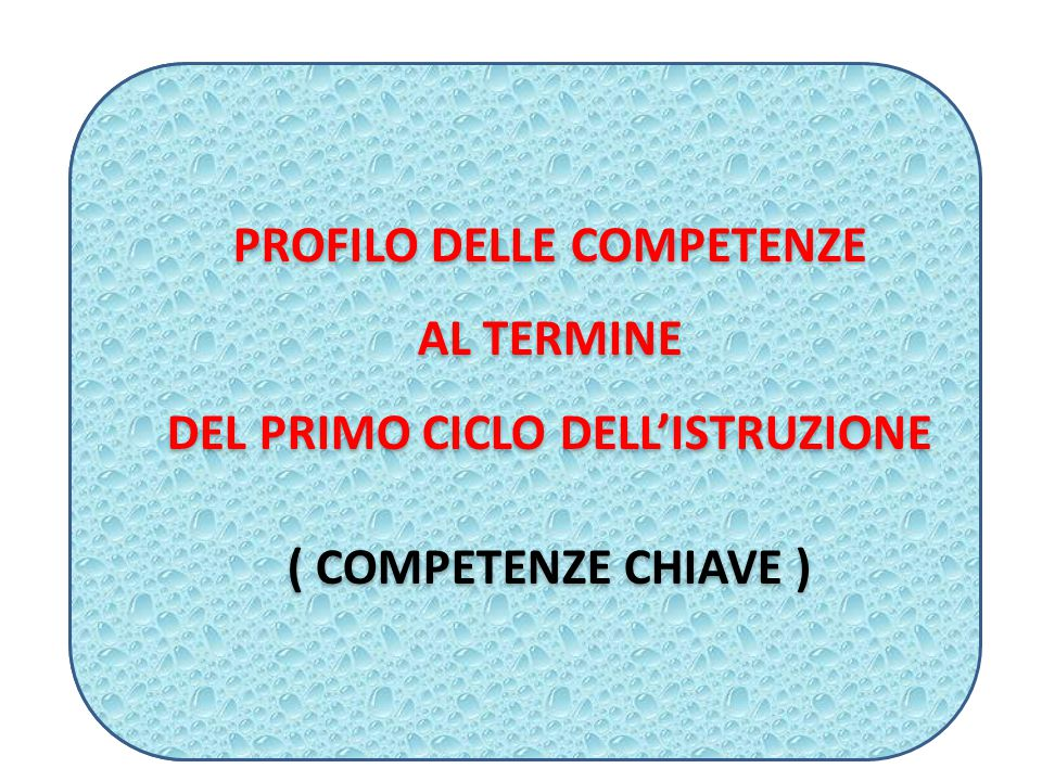 IL COMPITO DI REALTA' Serve per valutare (e certificare) le competenze su tre livelli (base, intermedio, avanzato).