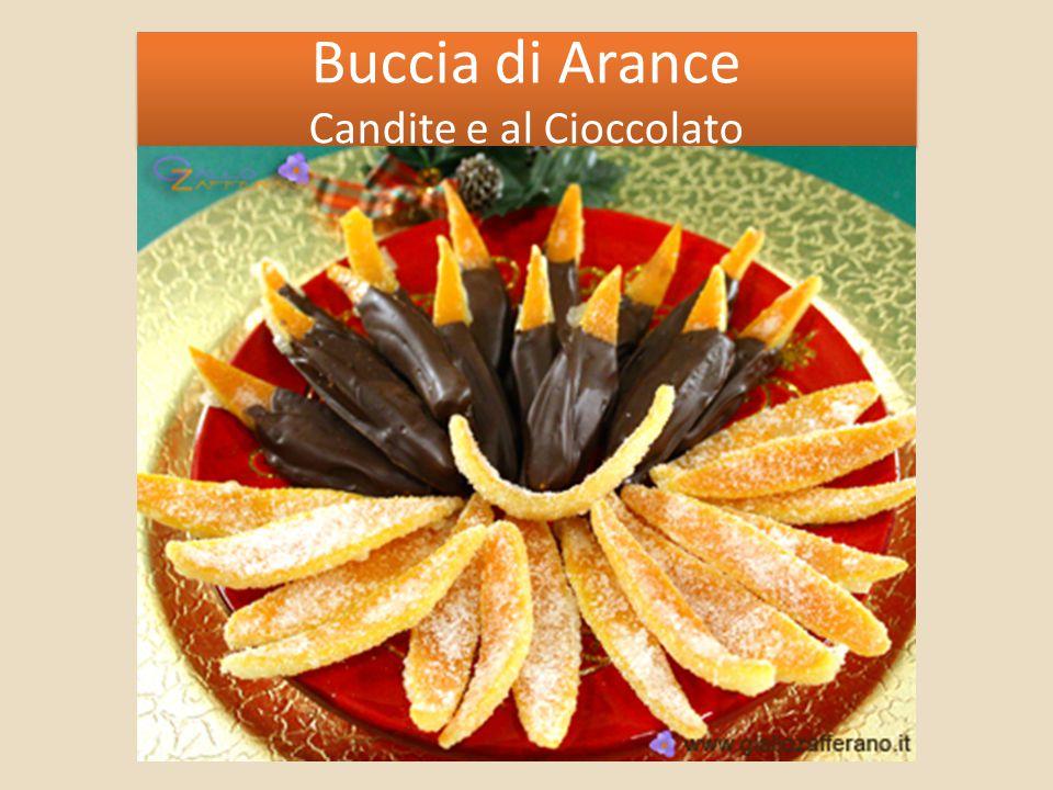 Buccia di Arance Candite e al Cioccolato