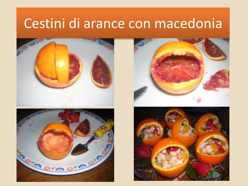 Cestini di arance con macedonia