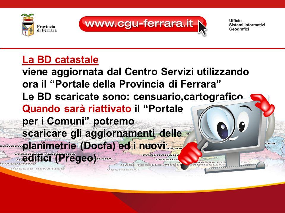 Impianto planimetrie catastali Purtroppo AdT, pur essendo ancora valida la P.O.63/2003, non fornisce gratuitamente ai comuni la BD di impianto.