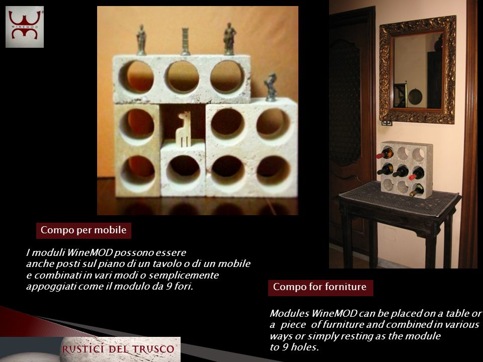 www.rusticideltrusco.it Sistema modulare per cantina/ Modular system for cellar
