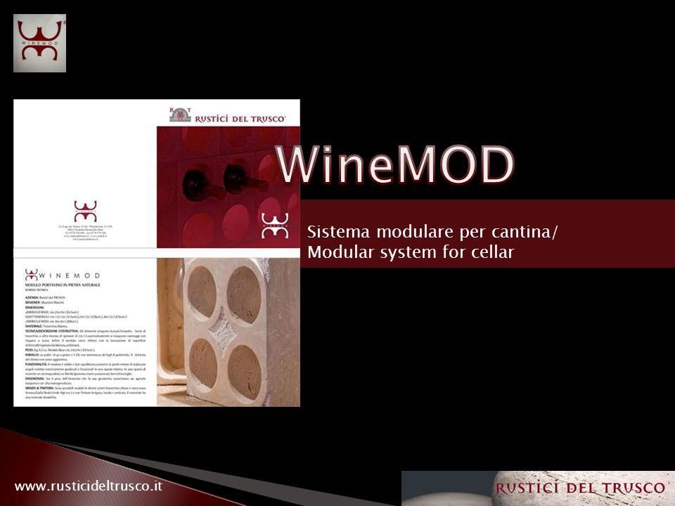 www.rusticideltrusco.it Sistema modulare per cantina/ Modular system for cellar