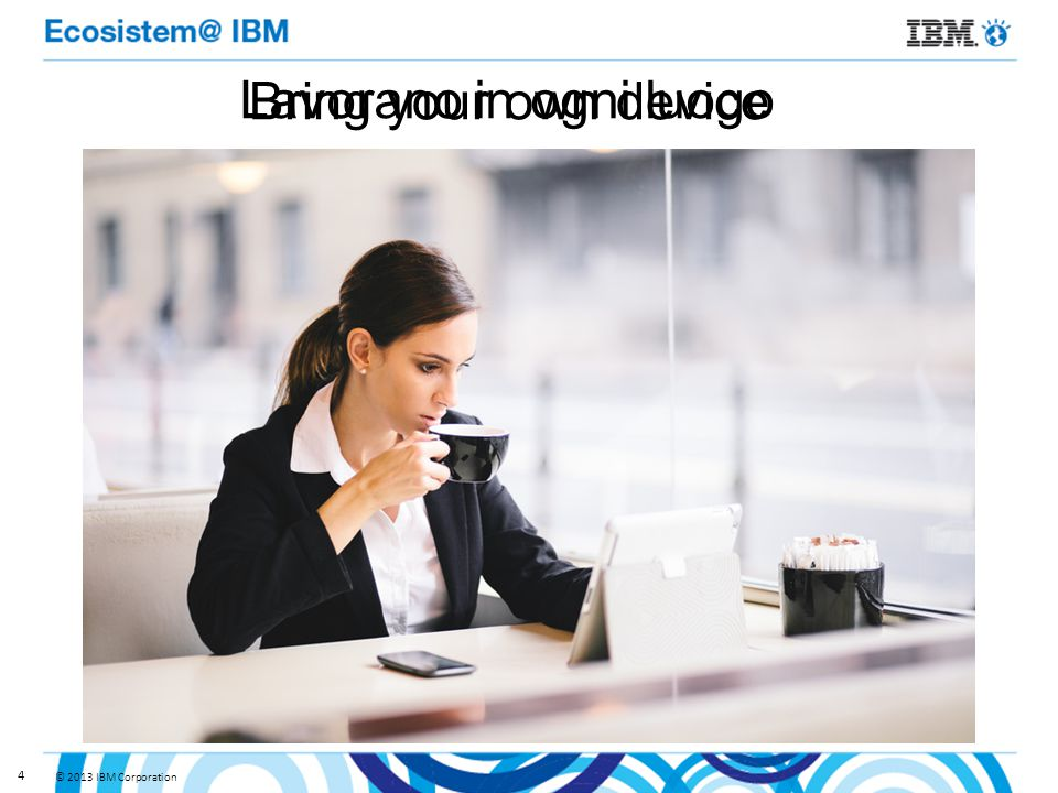 © 2013 IBM Corporation 4 Lavorano in ogni luogo Bring your own device