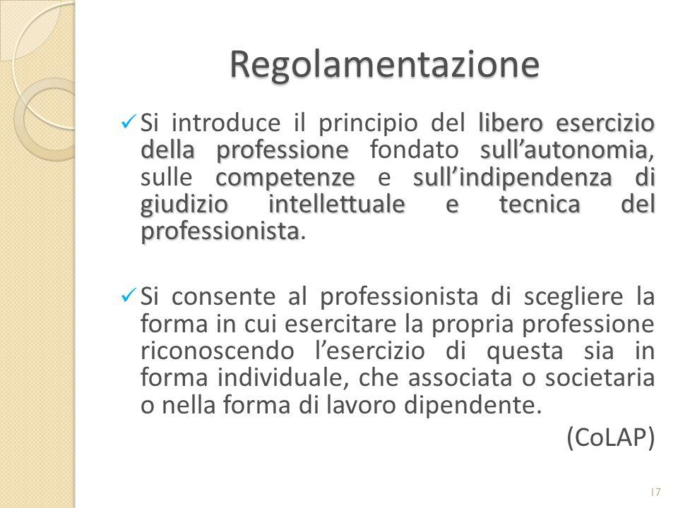 Regolamentazione libero esercizio della professionesull'autonomia competenzesull'indipendenza di giudizio intellettuale e tecnicadel professionista Si