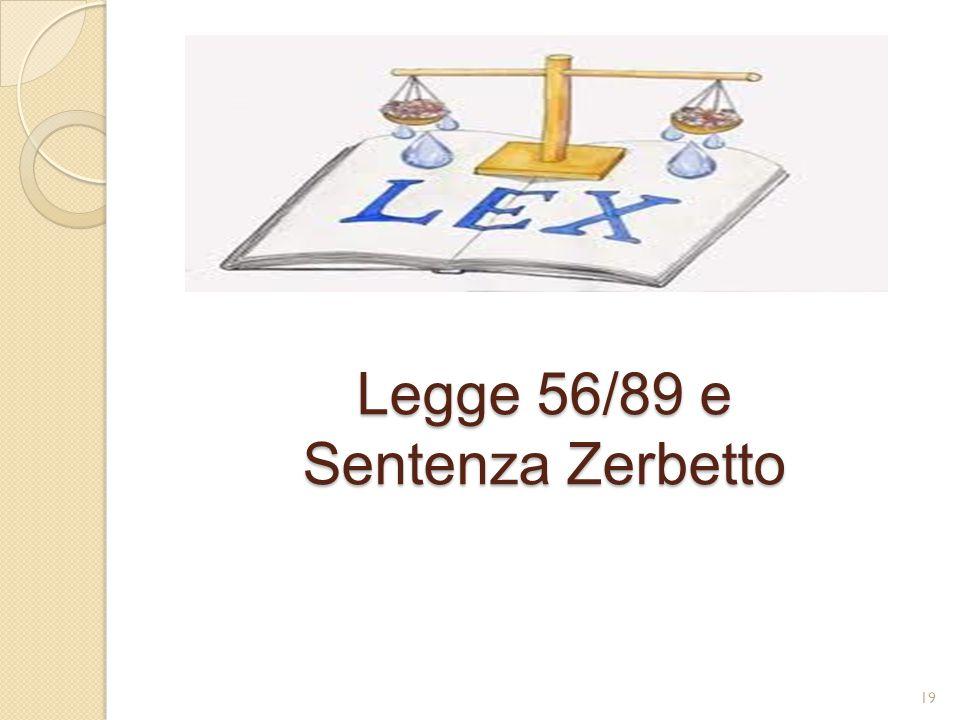 Legge 56/89 e Sentenza Zerbetto 19