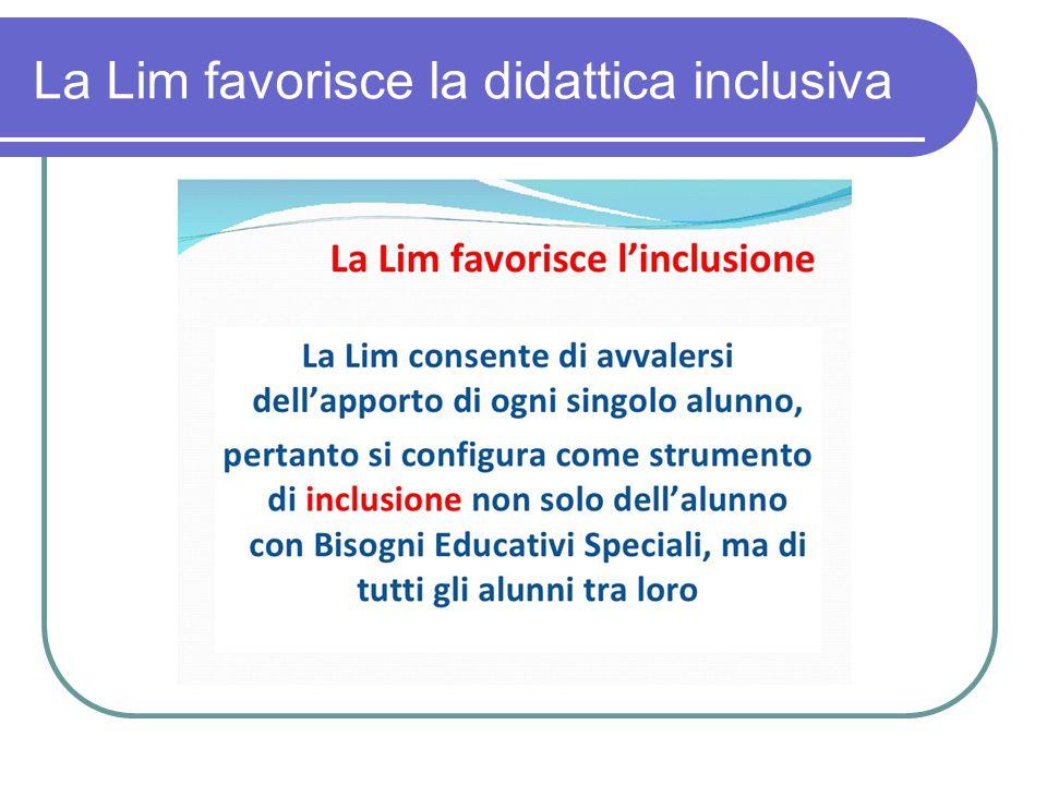 La Lim favorisce la didattica inclusiva