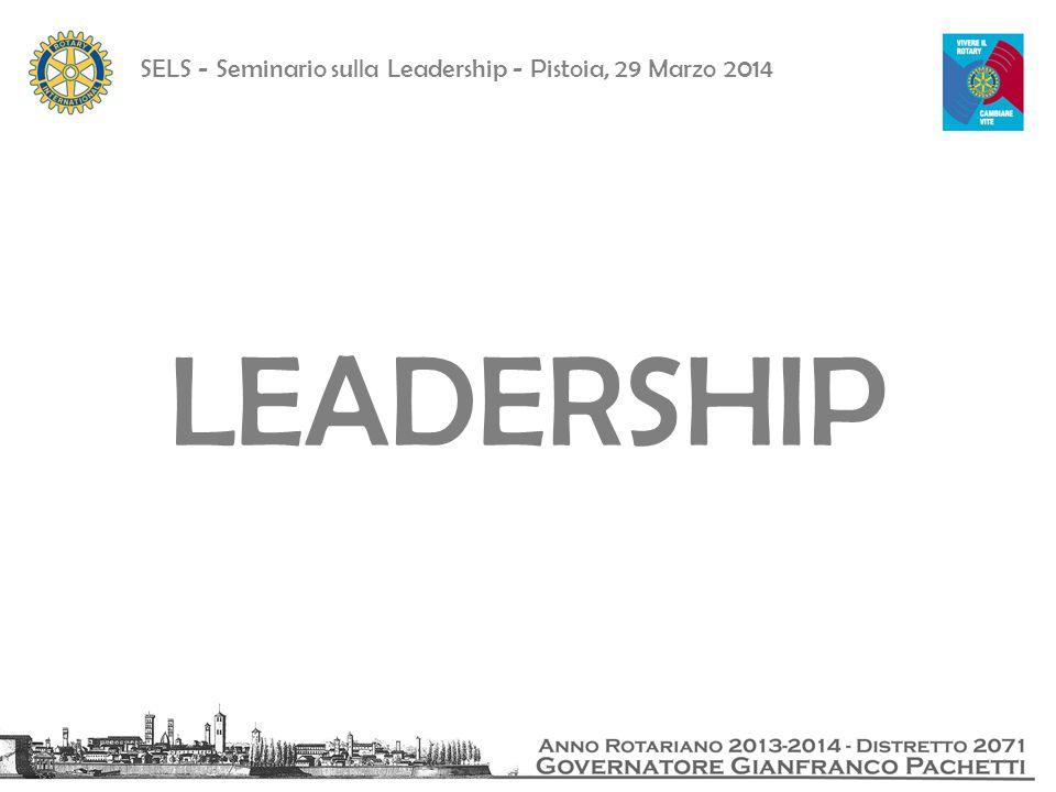 SELS - Seminario sulla Leadership - Pistoia, 29 Marzo 2014 Grazie!
