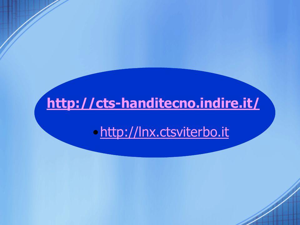 http://lnx.ctsviterbo.it http://cts-handitecno.indire.it/