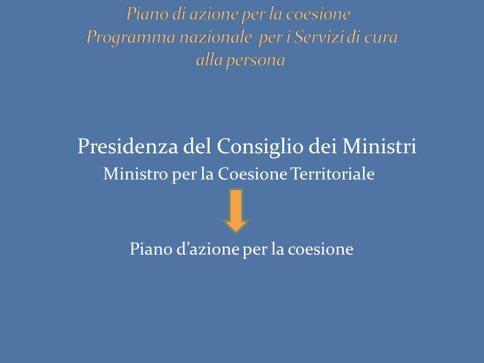 Presidenza del Consiglio dei Ministri Ministro per la Coesione Territoriale Piano d'azione per la coesione