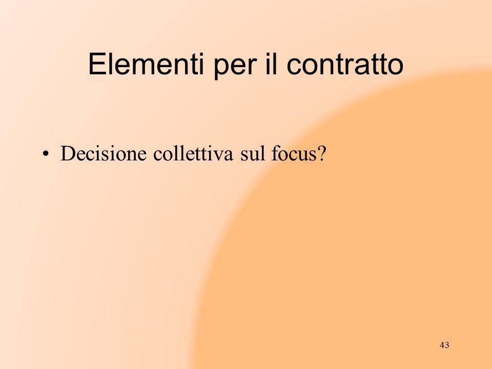 Elementi per il contratto Decisione collettiva sul focus? 43