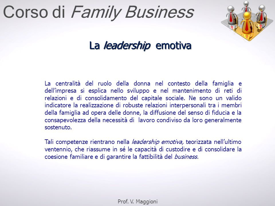 La centralità del ruolo della donna nel contesto della famiglia e dell'impresa si esplica nello sviluppo e nel mantenimento di reti di relazioni e di consolidamento del capitale sociale.