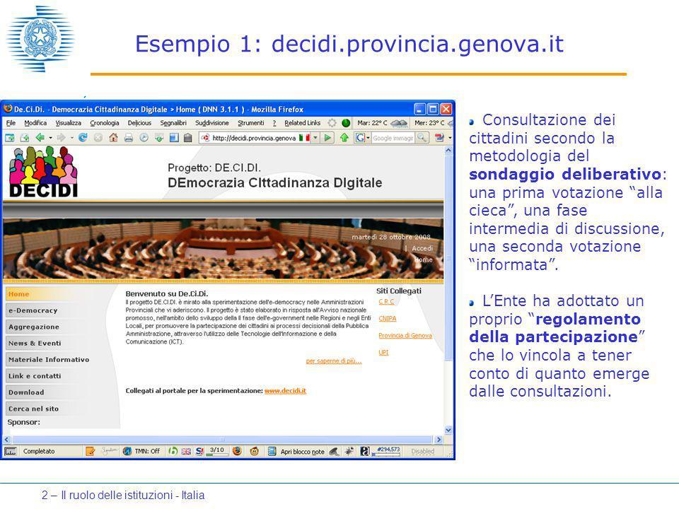 """Esempio 1: decidi.provincia.genova.it Consultazione dei cittadini secondo la metodologia del sondaggio deliberativo: una prima votazione """"alla cieca"""","""