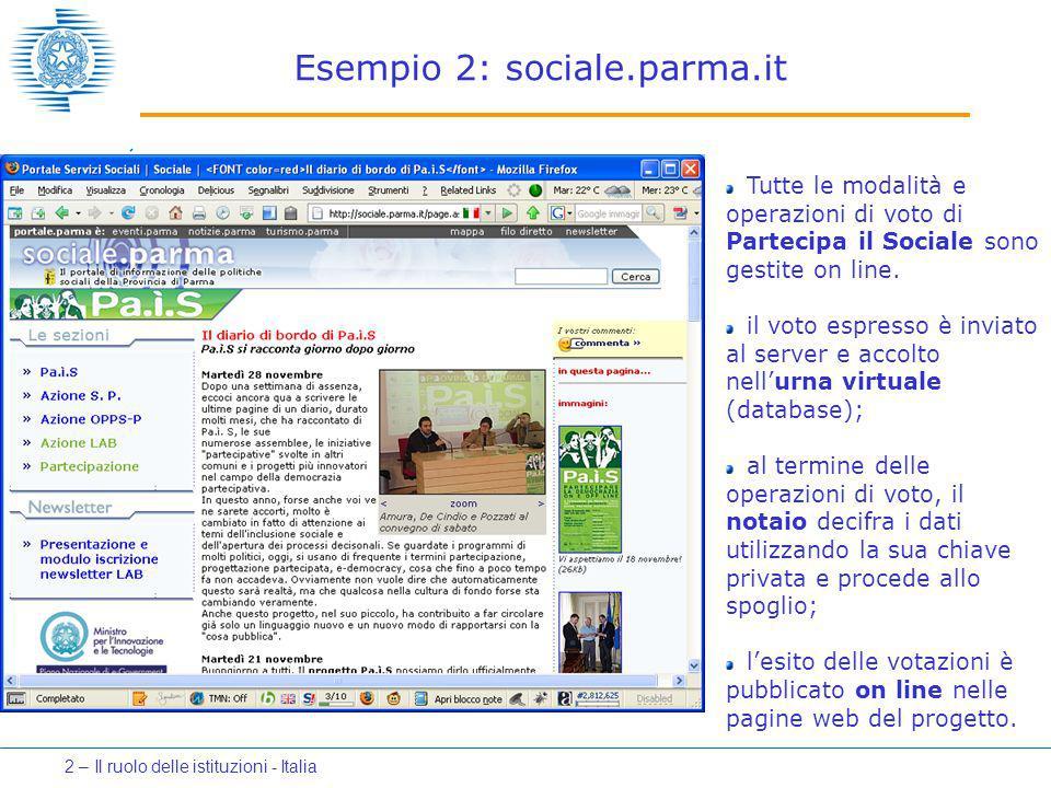 Esempio 2: sociale.parma.it Tutte le modalità e operazioni di voto di Partecipa il Sociale sono gestite on line. il voto espresso è inviato al server