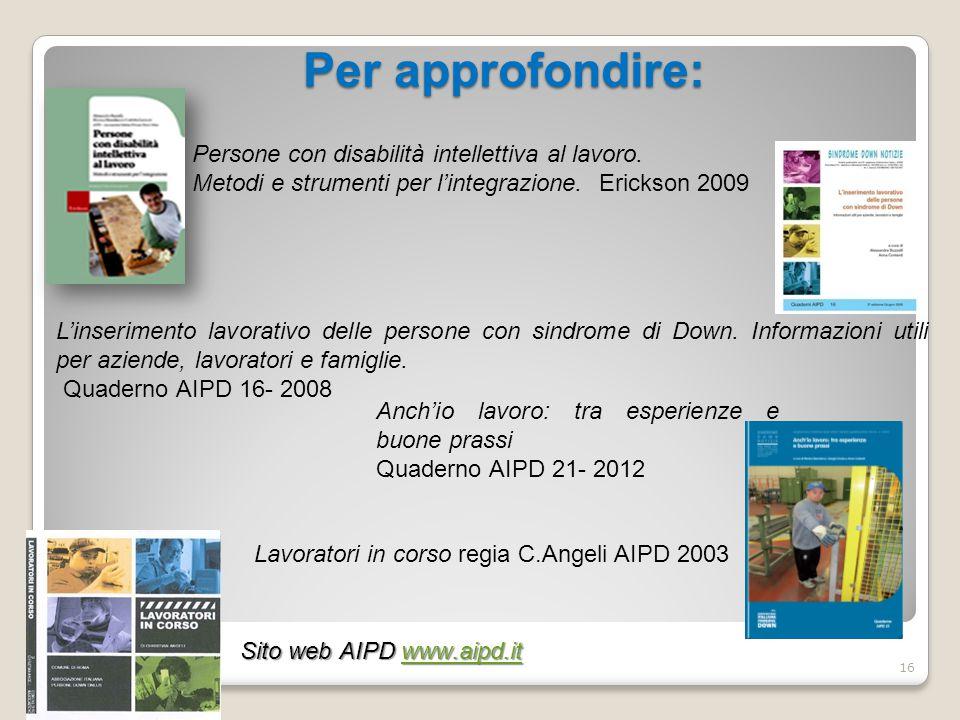 Lavoratori in corso regia C.Angeli AIPD 2003 Persone con disabilità intellettiva al lavoro.