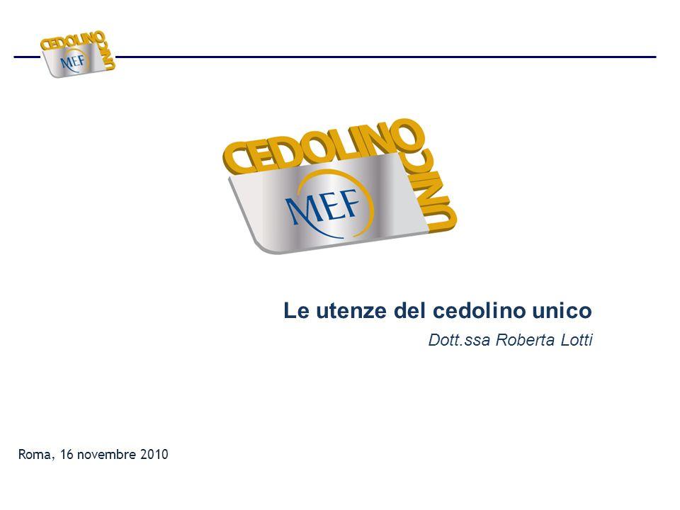 Roma, 16 novembre 2010 Le utenze del cedolino unico Dott.ssa Roberta Lotti