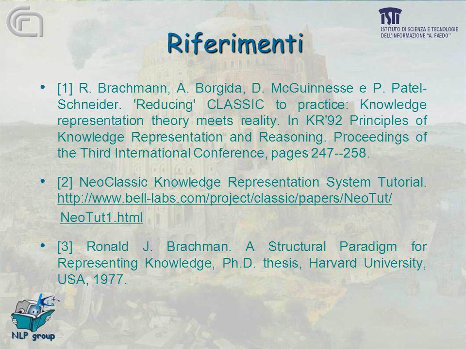 Riferimenti [1] R. Brachmann, A. Borgida, D. McGuinnesse e P.