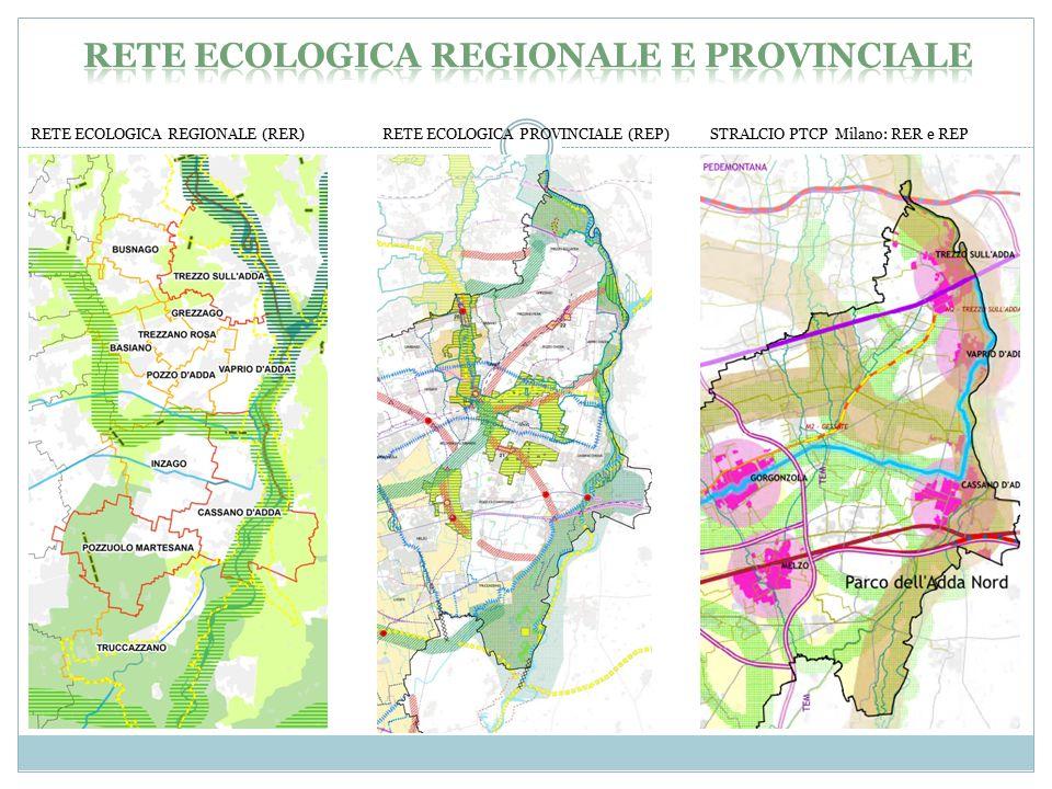 RETE ECOLOGICA REGIONALE (RER) RETE ECOLOGICA PROVINCIALE (REP) STRALCIO PTCP Milano: RER e REP