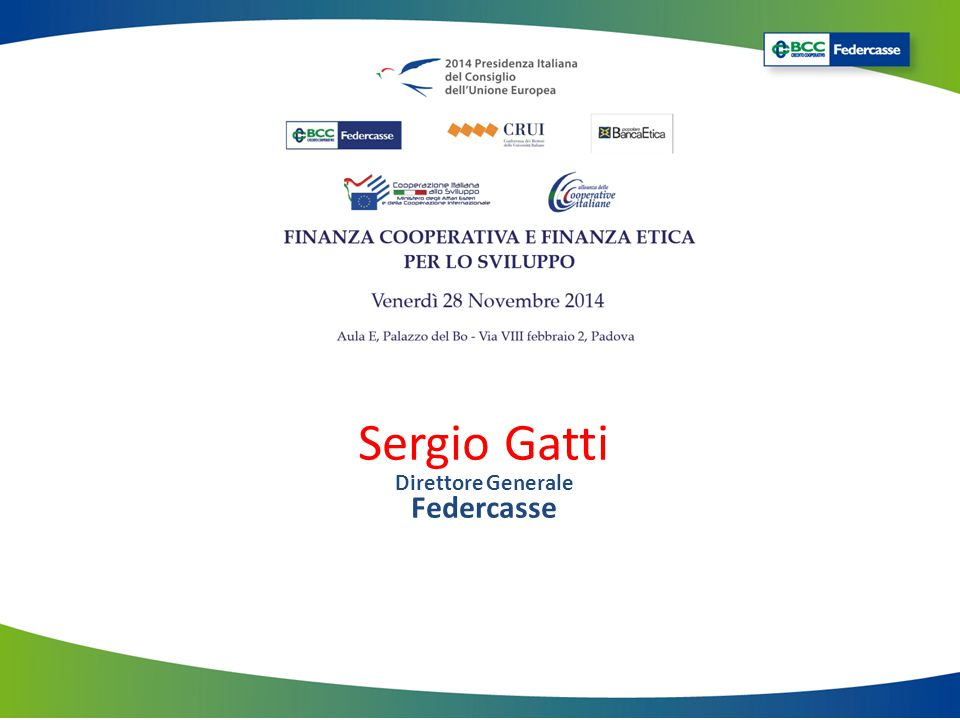 Sergio Gatti Direttore Generale Federcasse