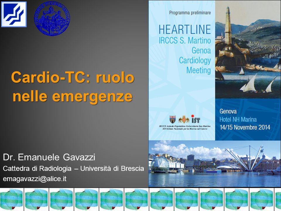 Cardio-TC: ruolo nelle emergenze Dr.