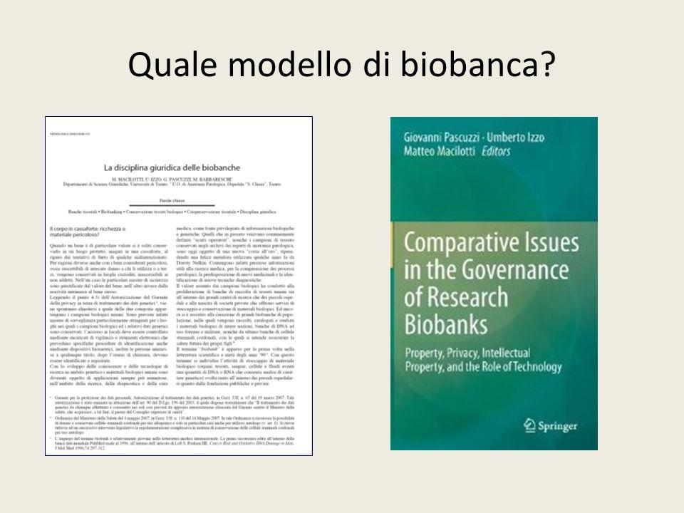 Quale modello di biobanca?