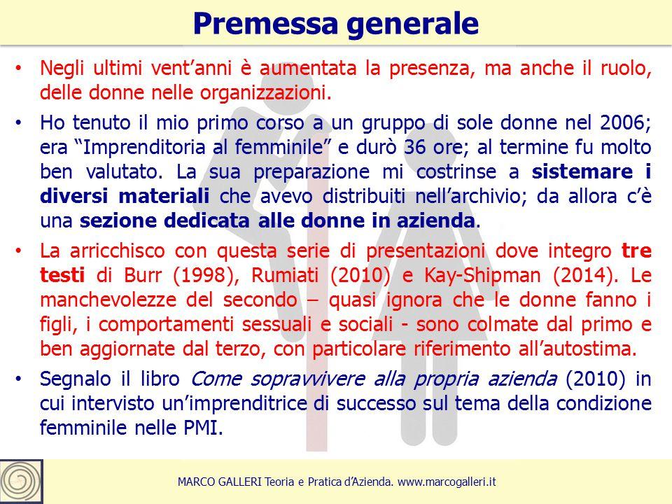 Premessa generale 4 MARCO GALLERI Teoria e Pratica d'Azienda.