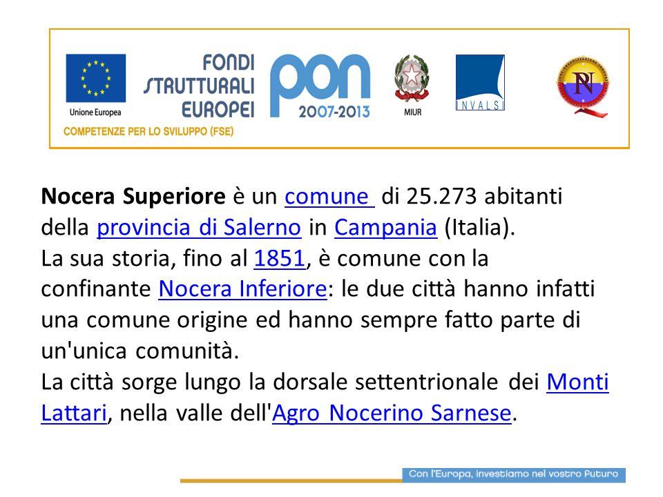 Nocera Superiore è un comune di 25.273 abitanti della provincia di Salerno in Campania (Italia).comune provincia di SalernoCampania La sua storia, fin