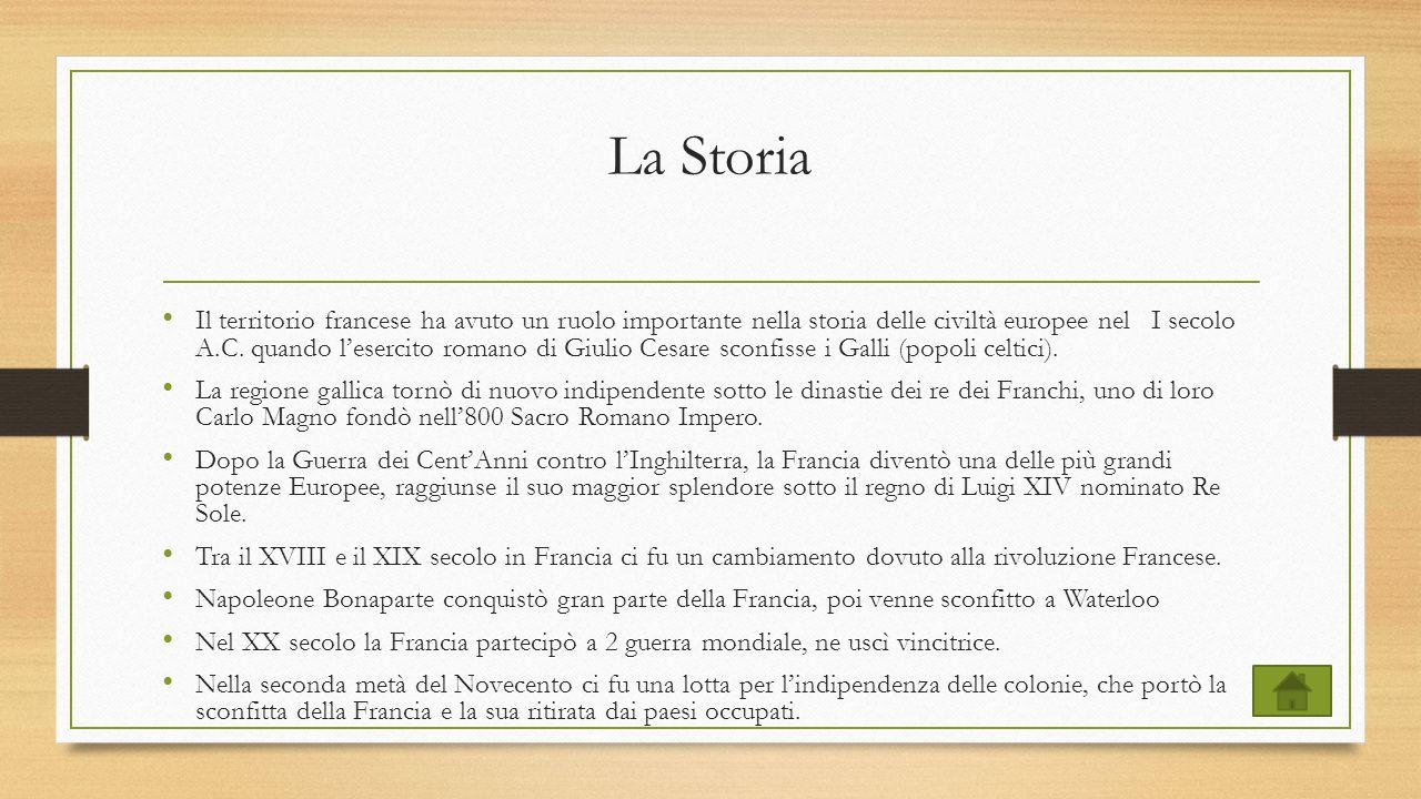 La Storia Il territorio francese ha avuto un ruolo importante nella storia delle civiltà europee nel I secolo A.C. quando l'esercito romano di Giulio
