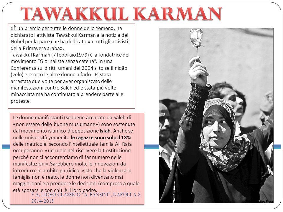«È un premio per tutte le donne dello Yemen», ha dichiarato l attivista Tawakkul Karman alla notizia del Nobel per la pace che ha dedicato «a tutti gli attivisti della Primavera araba».