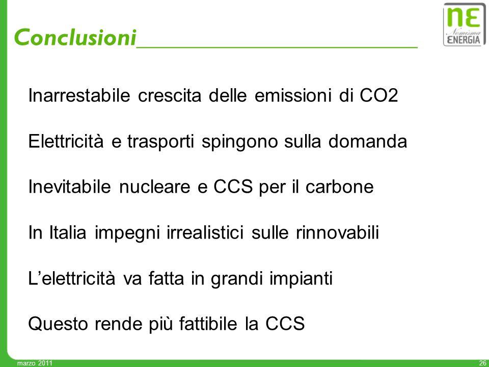 26 Conclusioni_______________________ Inarrestabile crescita delle emissioni di CO2 Elettricità e trasporti spingono sulla domanda Inevitabile nuclear