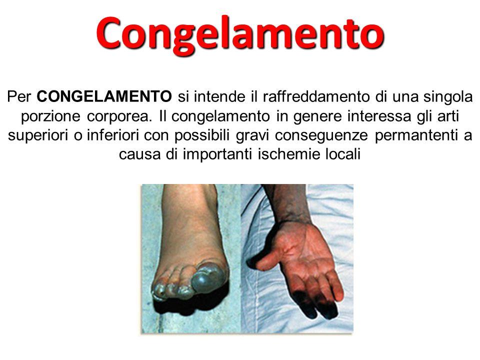 Per CONGELAMENTO si intende il raffreddamento di una singola porzione corporea.