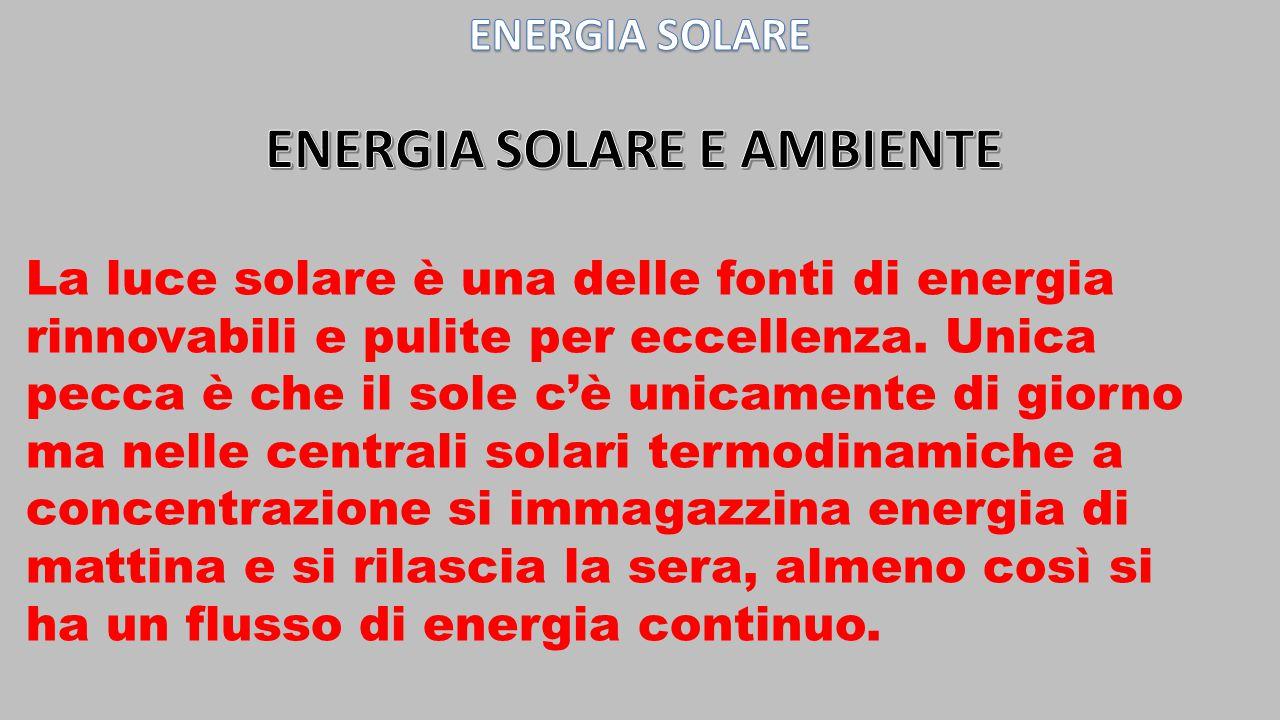 La luce solare è una delle fonti di energia rinnovabili e pulite per eccellenza. Unica pecca è che il sole c'è unicamente di giorno ma nelle centrali