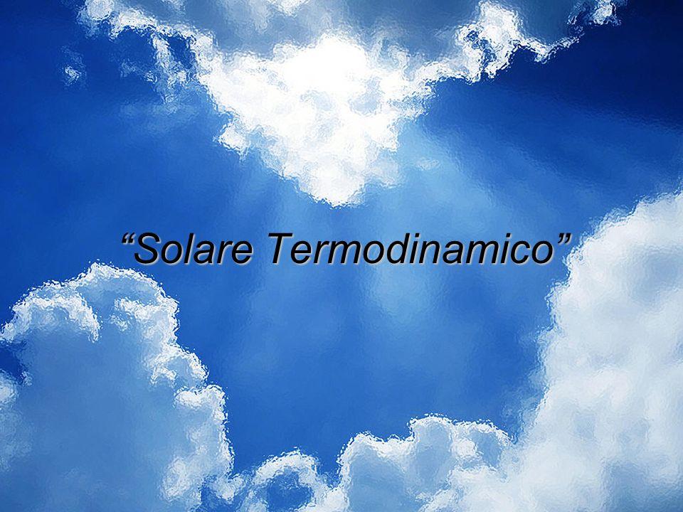 """""""Solare Termodinamico"""""""