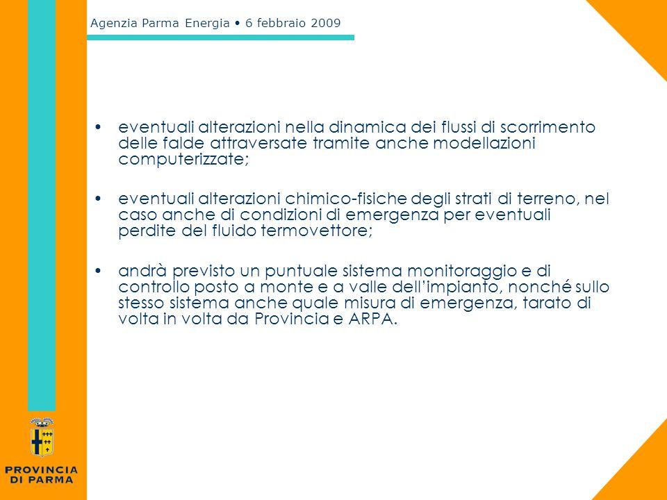Agenzia Parma Energia 6 febbraio 2009 eventuali alterazioni nella dinamica dei flussi di scorrimento delle falde attraversate tramite anche modellazio