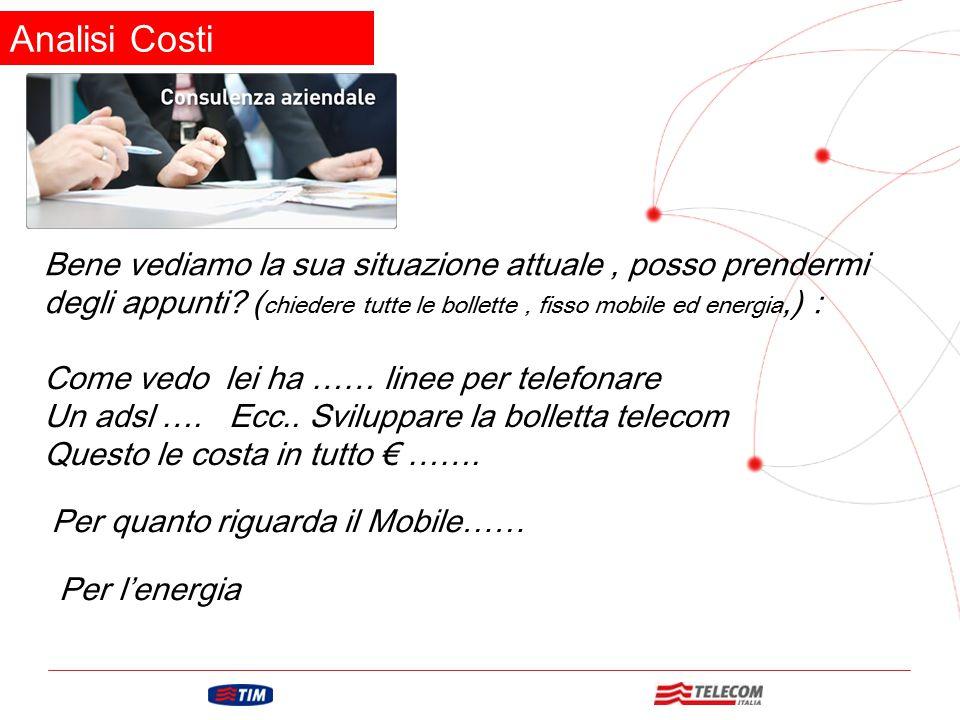 GRUPPO TELECOM ITALIA Questa è la sua situazione attuale con un costo bimestrale di € …….. :