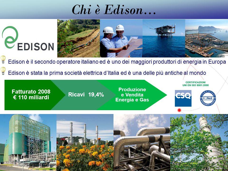 GRUPPO TELECOM ITALIA Edison è il secondo operatore italiano ed è uno dei maggiori produttori di energia luce e gas in Europa Pensi,è stata la prima società elettrica d'Italia ed è una delle più antiche al mondo.