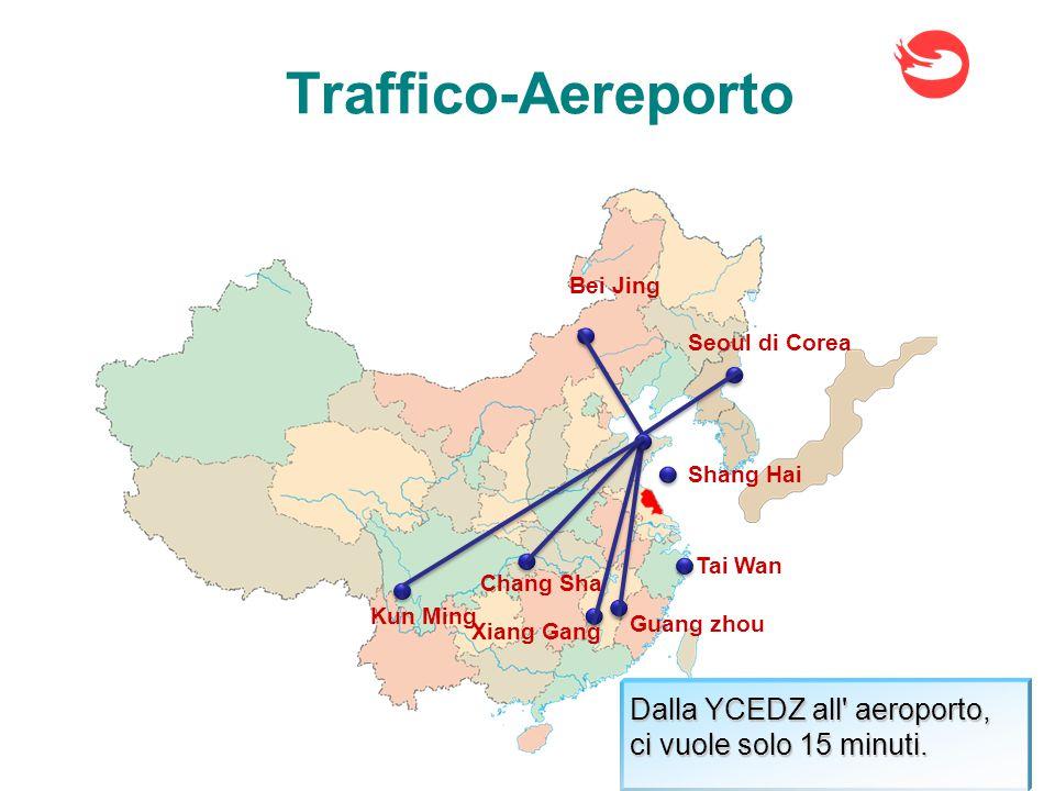 Seoul di Corea Bei Jing Guang zhou Xiang Gang Kun Ming Chang Sha Dalla YCEDZ all aeroporto, ci vuole solo 15 minuti.