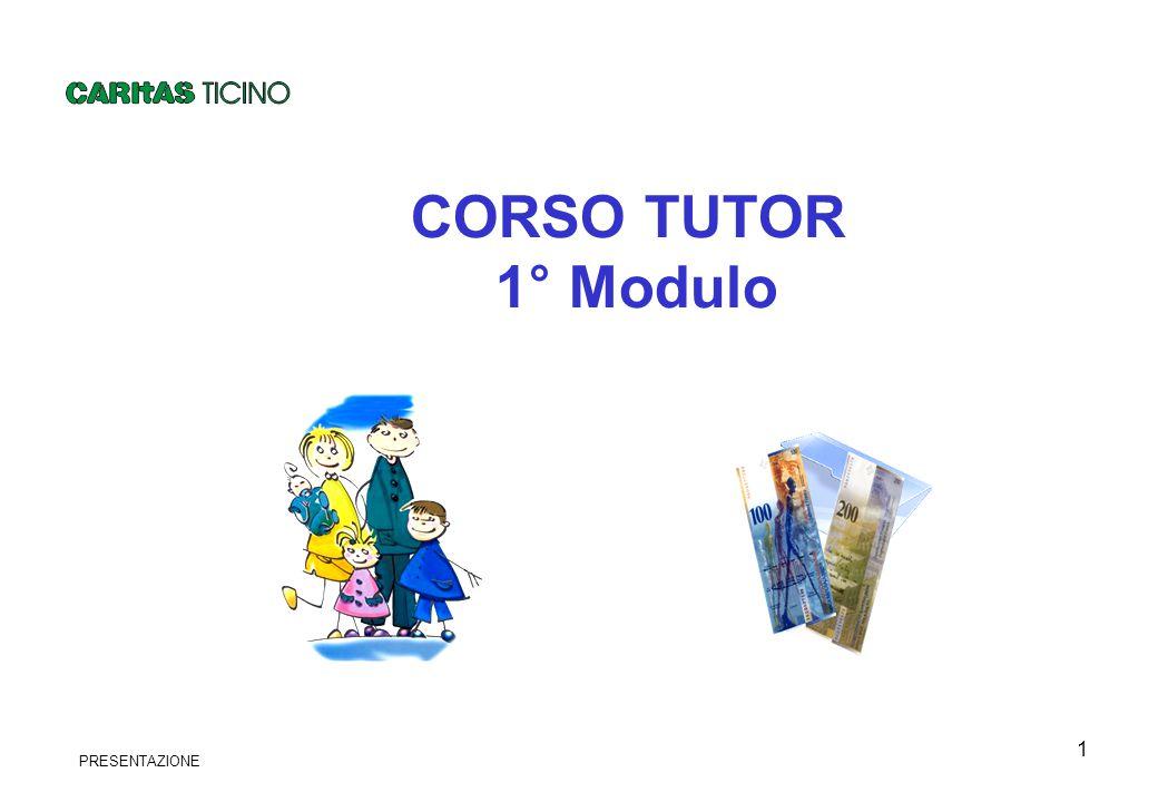 1 CORSO TUTOR 1° Modulo PRESENTAZIONE