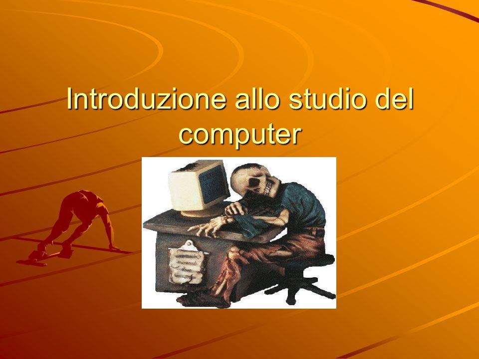 Introduzione allo studio del computer