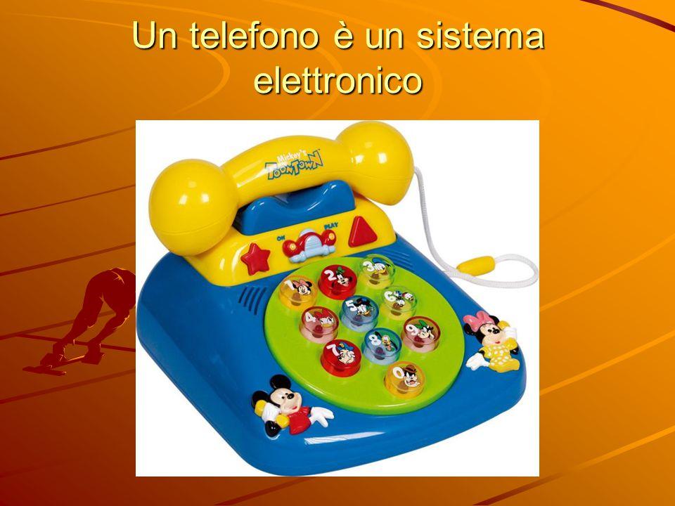 Un telefono è un sistema elettronico