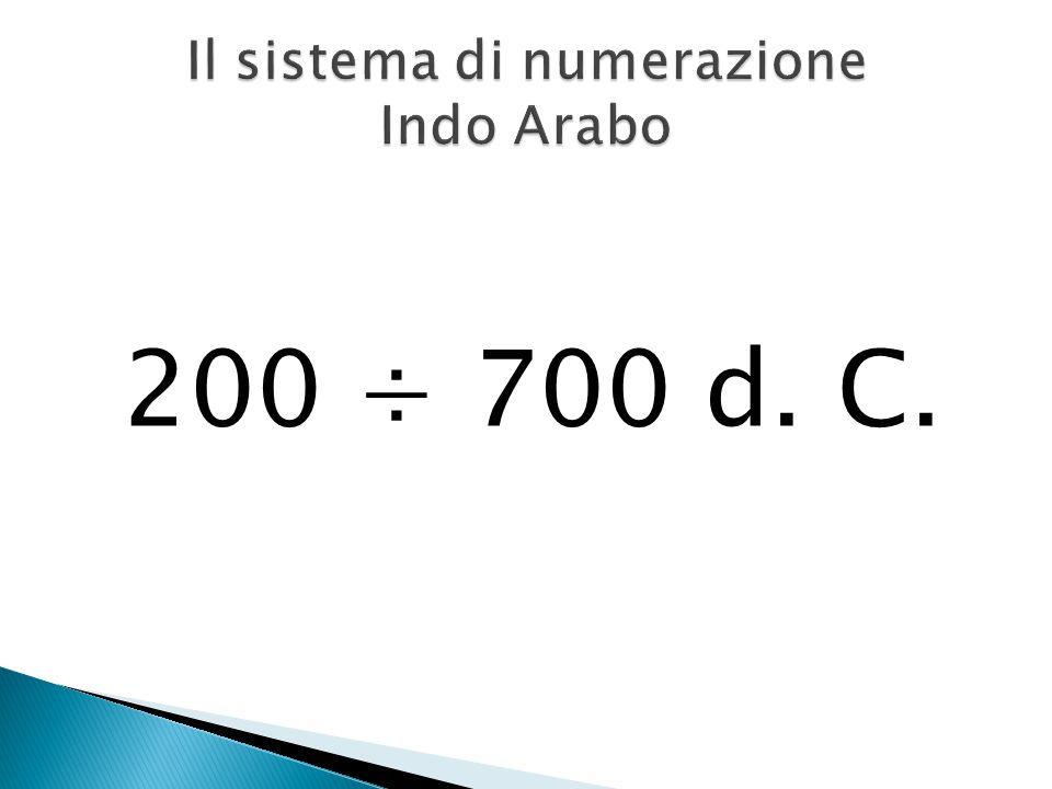 200 ÷ 700 d. C.