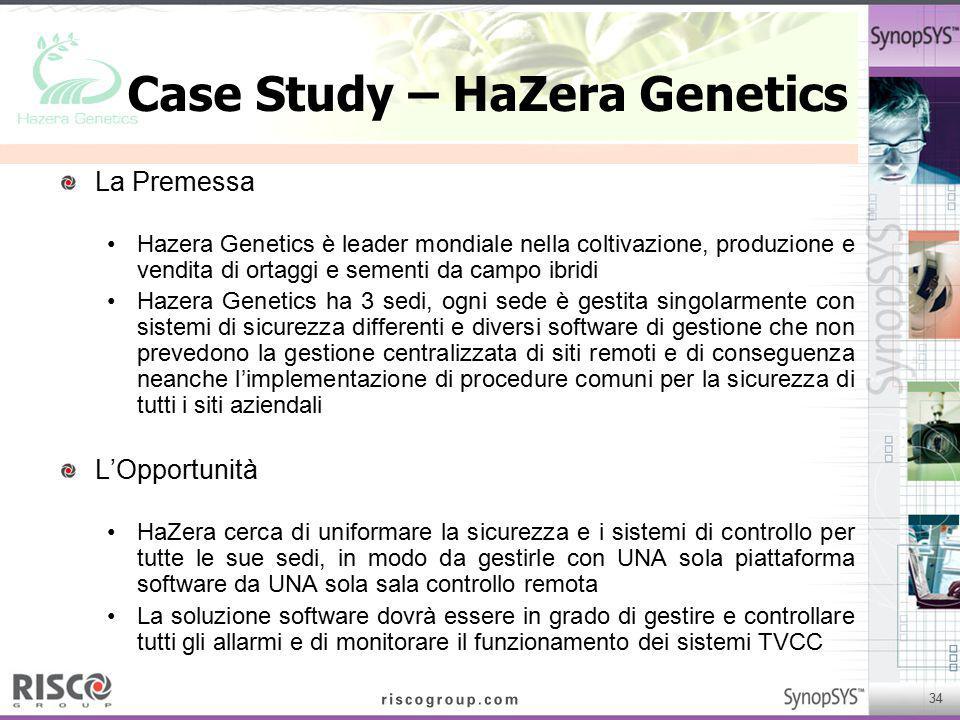 34 Case Study – HaZera Genetics La Premessa Hazera Genetics è leader mondiale nella coltivazione, produzione e vendita di ortaggi e sementi da campo i