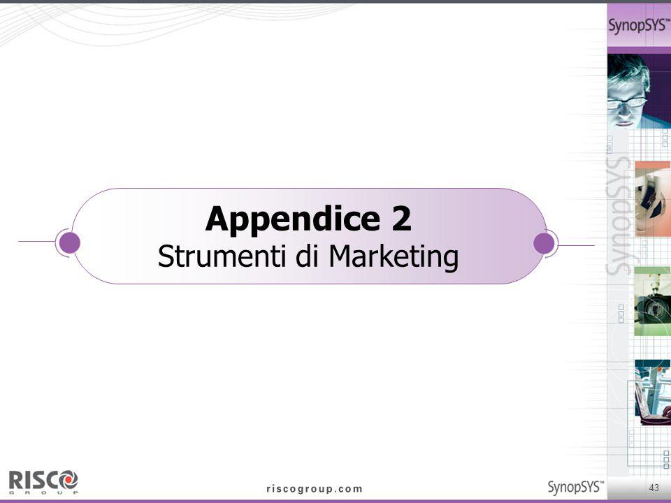 43 Appendice 2 Strumenti di Marketing