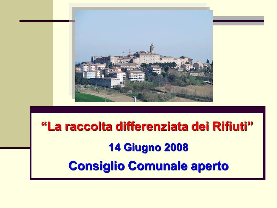 """14 Giugno 2008 Consiglio Comunale aperto """"La raccolta differenziata dei Rifiuti"""""""