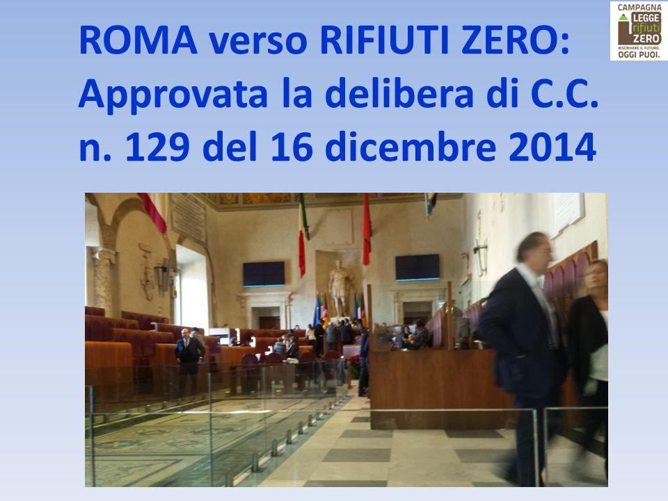 ROMA verso RIFIUTI ZERO: Approvata la delibera di C.C. n. 129 del 16 dicembre 2014