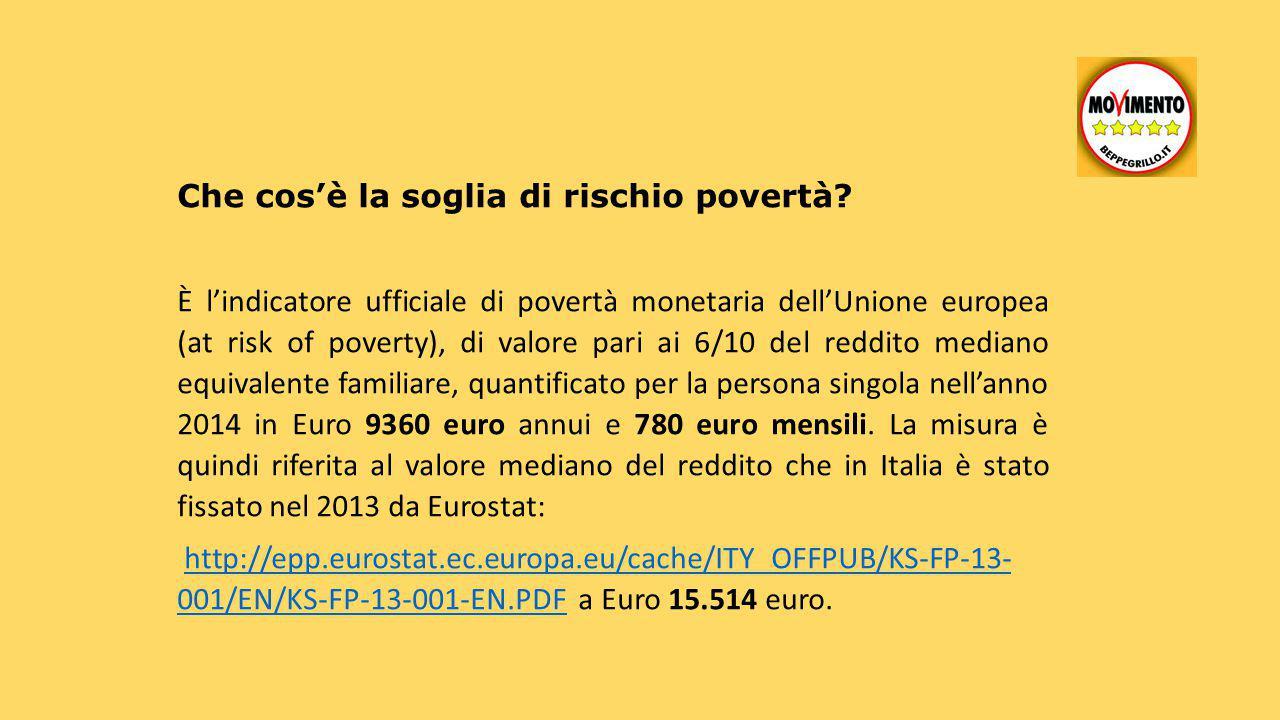 Che cos'è la soglia di rischio povertà? È l'indicatore ufficiale di povertà monetaria dell'Unione europea (at risk of poverty), di valore pari ai 6/10