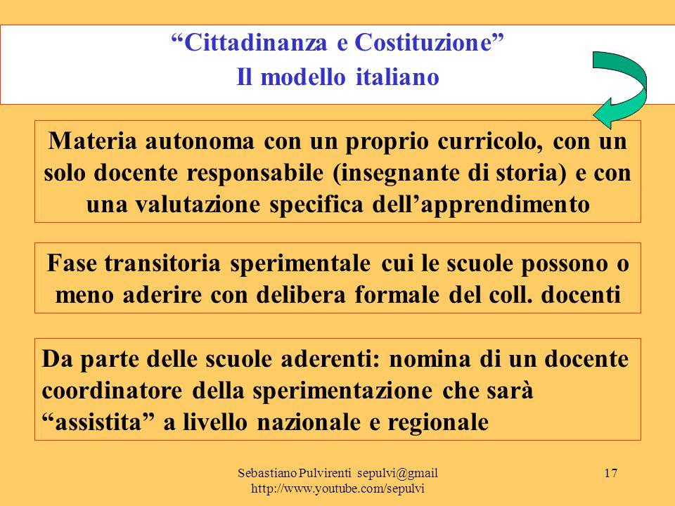 Sebastiano Pulvirenti sepulvi@gmail http://www.youtube.com/sepulvi18 La valutazione degli apprendimenti Legge 169 del 31.10.2008 C.M.
