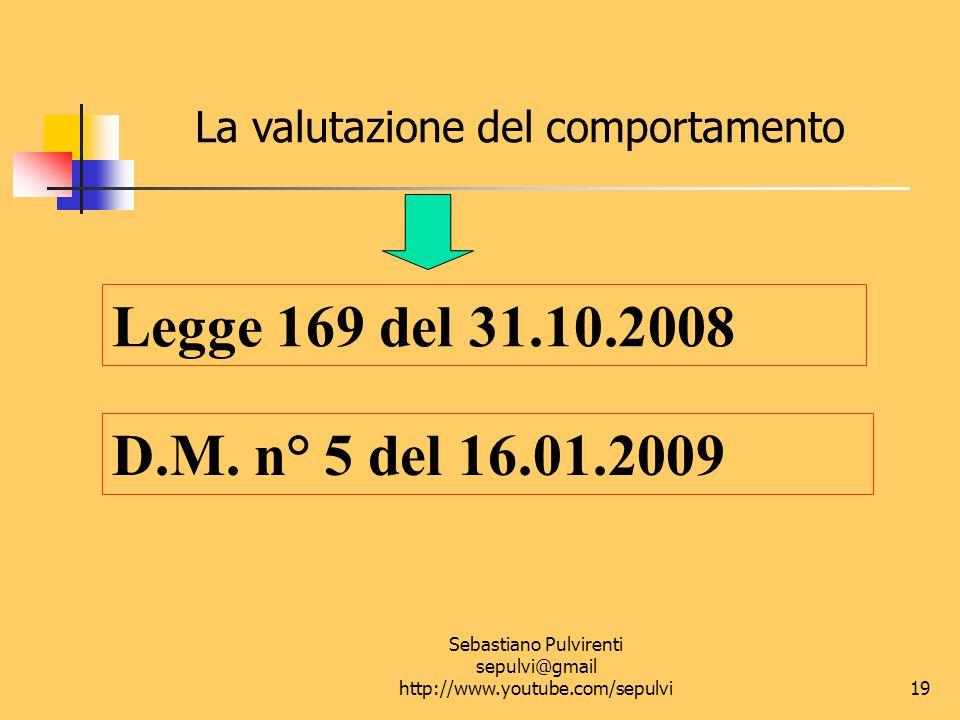 Sebastiano Pulvirenti sepulvi@gmail http://www.youtube.com/sepulvi 20 Il ritorno al voto Un percorso lungo ma costante e progressivo Dalla legge 517/77 (giudizi) all'O.M.